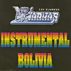 """Los Kjarkas """"Instrumental"""""""