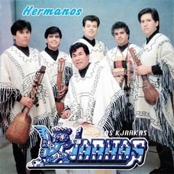 """Los Kjarkas """"Hermanos"""""""