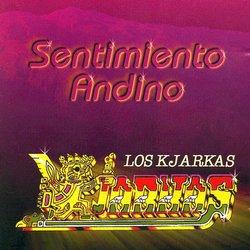 """Los Kjarkas """"Sentimento Andino Vol 1"""""""