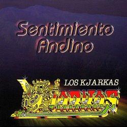 """Los Kjarkas """"Sentimiento Andino Vol 2"""""""